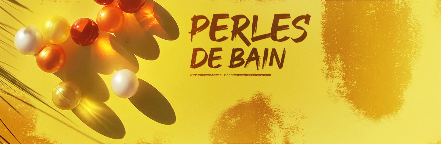 PERLES DE BAIN